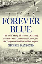 forever blue walter omalley ebbets field shea stedium